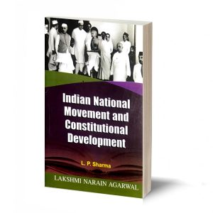 Indian National Movement And Constitutional Development -